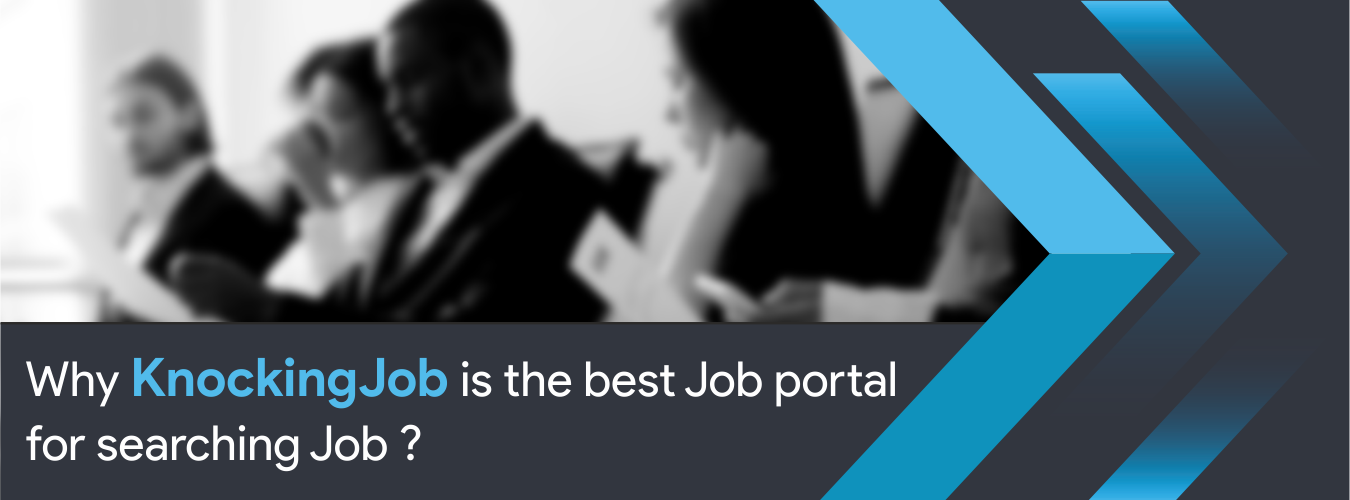 Why KnockingJob is the best Job portal for searching Job