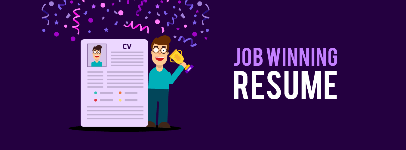 How to write a Job Winning Resume - Quick Job Tips